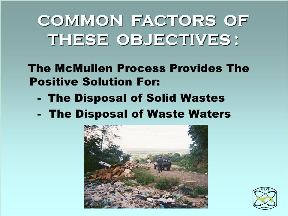 COMMON FACTORS OF THESE OBJECTIVES :