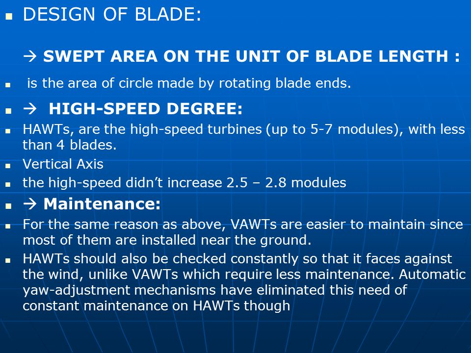 DESIGN OF BLADE:  SWEPT AREA ON THE UNIT OF BLADE LENGTH :