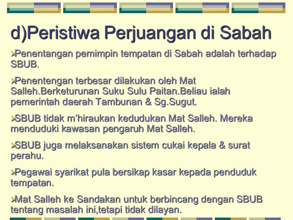 d)Peristiwa Perjuangan di Sabah