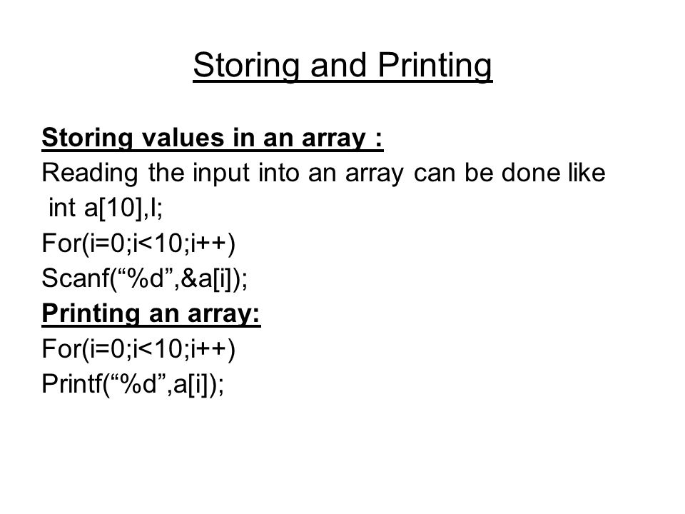 Storing and Printing Storing values in an array :