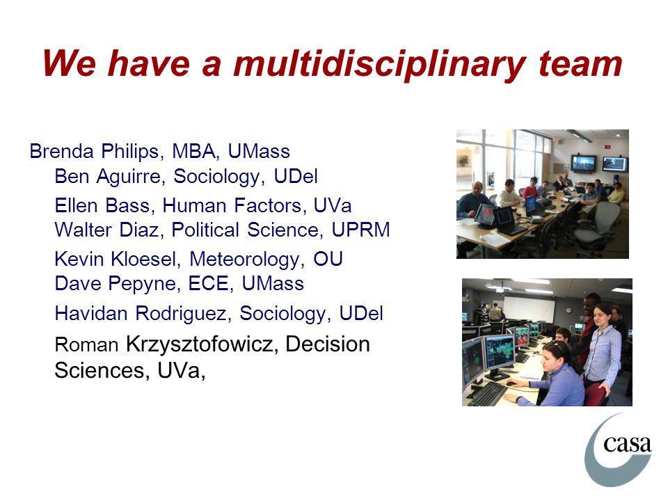 We have a multidisciplinary team