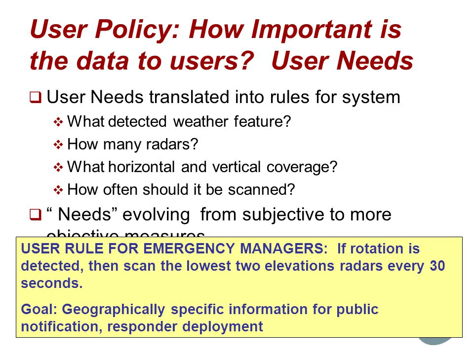 User Policy: How Important is the data to users User Needs