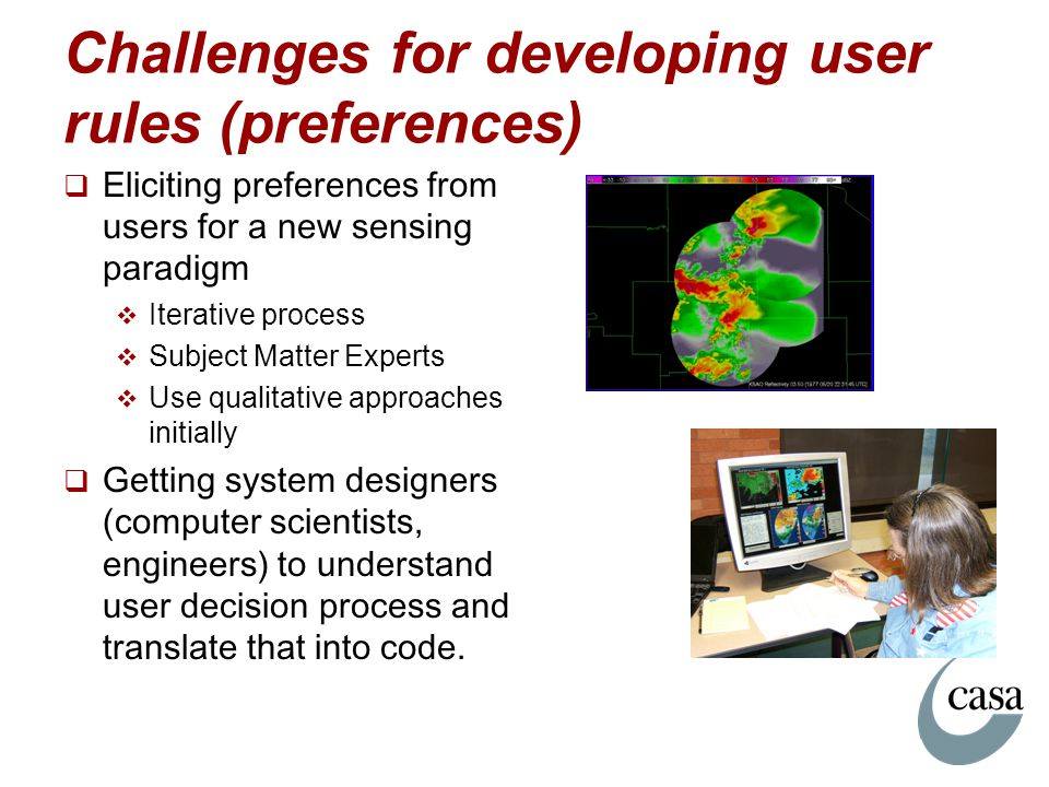 Challenges for developing user rules (preferences)