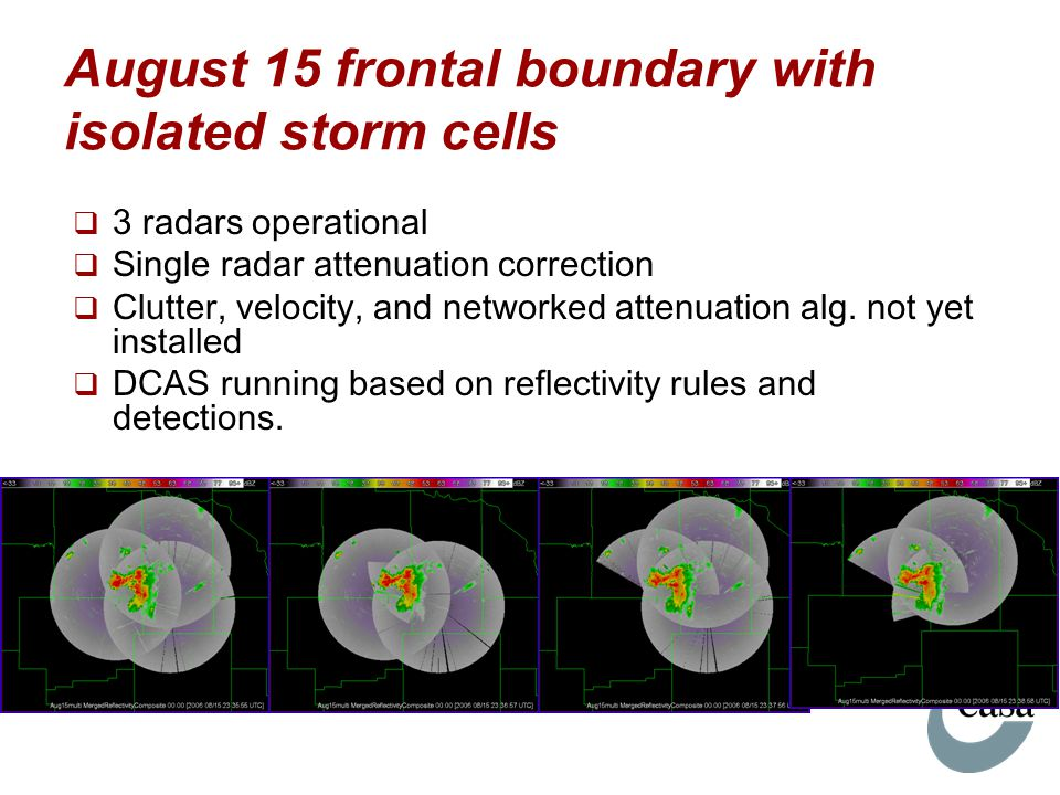 August 15 frontal boundary with isolated storm cells