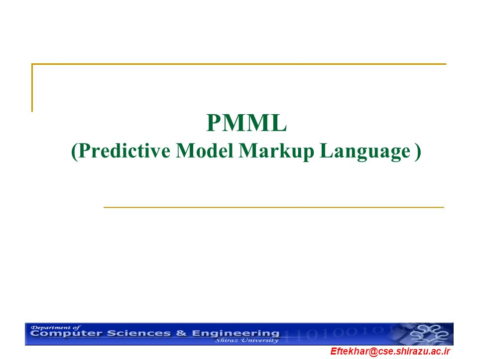 PMML (Predictive Model Markup Language )