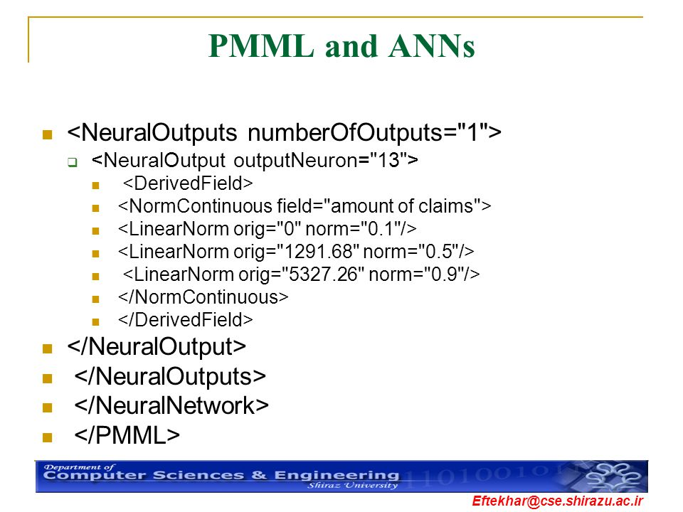 PMML and ANNs <NeuralOutputs numberOfOutputs= 1 >