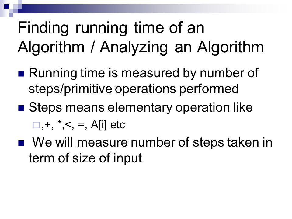 Finding running time of an Algorithm / Analyzing an Algorithm
