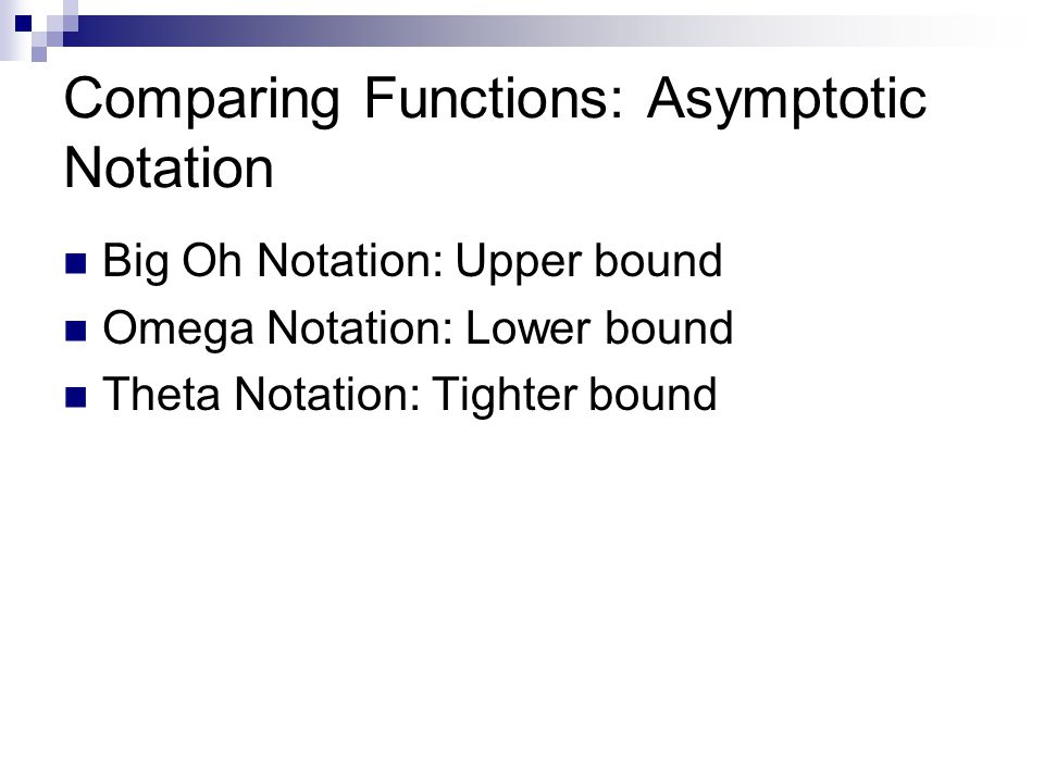 Comparing Functions: Asymptotic Notation