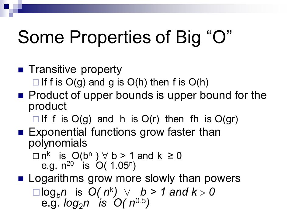 Some Properties of Big O