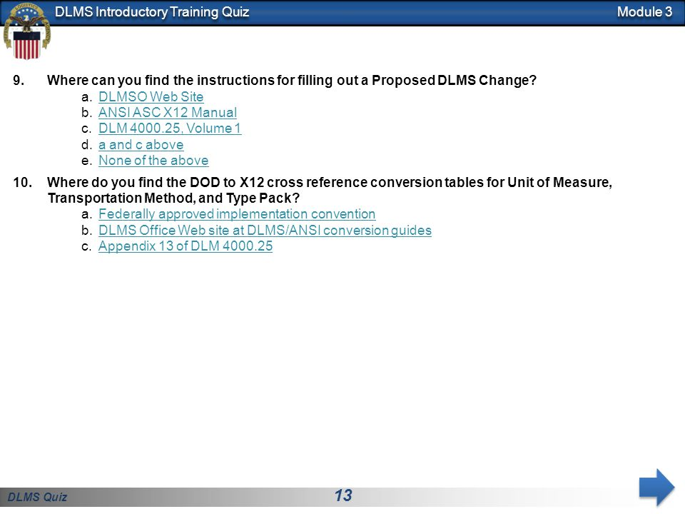 Module 3 Where can you find the instructions for filling out a Proposed DLMS Change DLMSO Web Site.