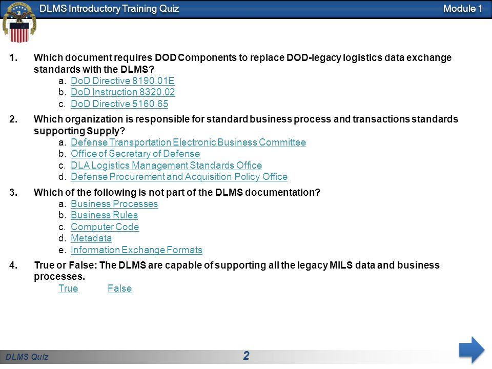 Module 1 Which document requires DOD Components to replace DOD-legacy logistics data exchange standards with the DLMS