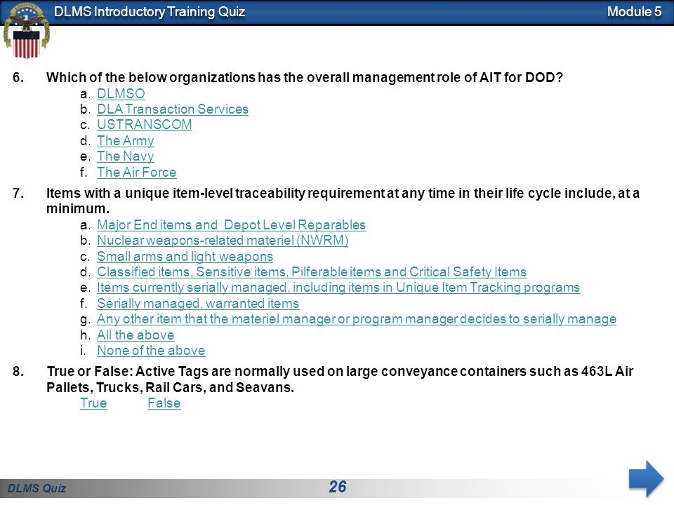 Module 5 Which of the below organizations has the overall management role of AIT for DOD DLMSO. DLA Transaction Services.
