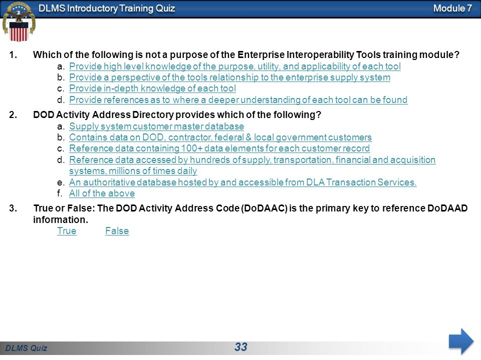Module 7 Which of the following is not a purpose of the Enterprise Interoperability Tools training module