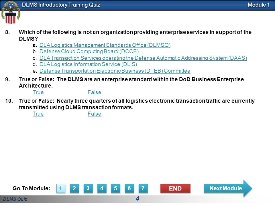 Module 1 Which of the following is not an organization providing enterprise services in support of the DLMS