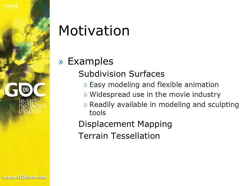 Motivation Examples Subdivision Surfaces Displacement Mapping