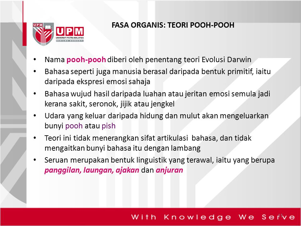 FASA ORGANIS: TEORI POOH-POOH