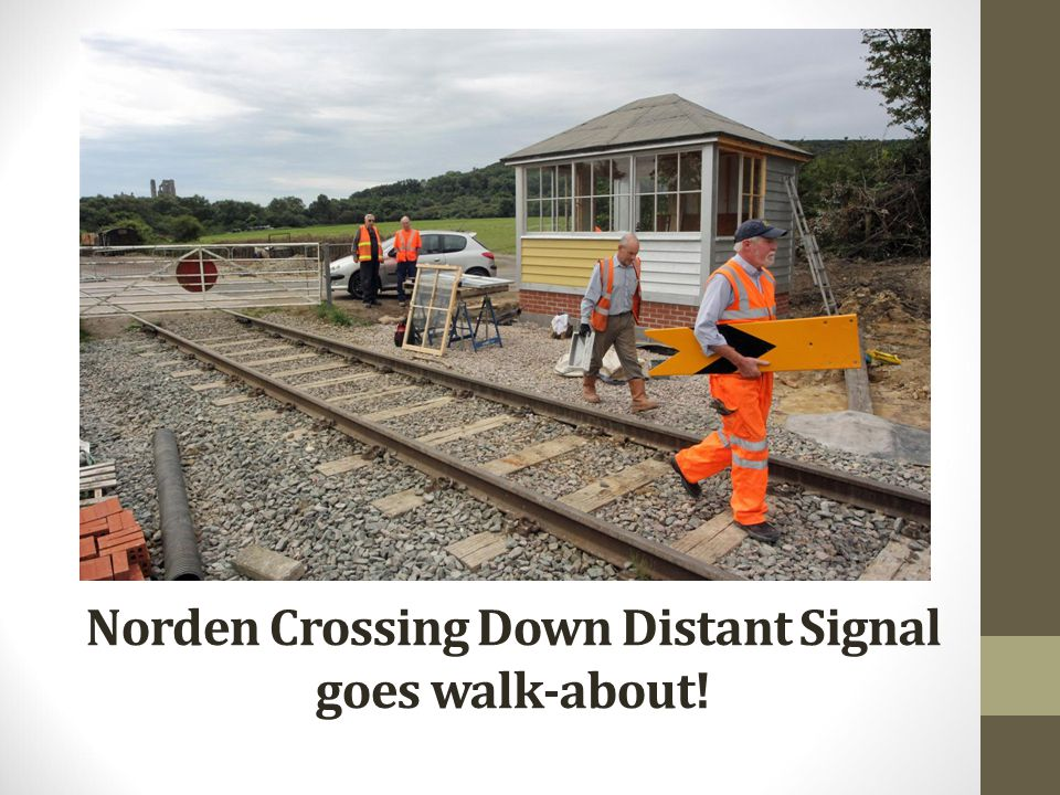 Norden Crossing Down Distant Signal goes walk-about!