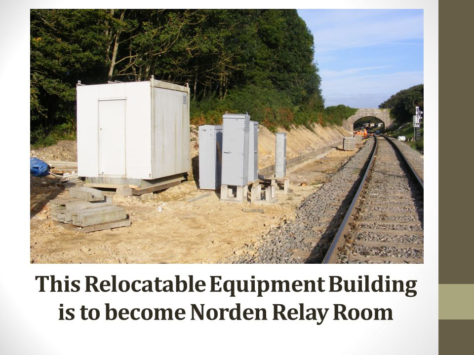 This Relocatable Equipment Building is to become Norden Relay Room