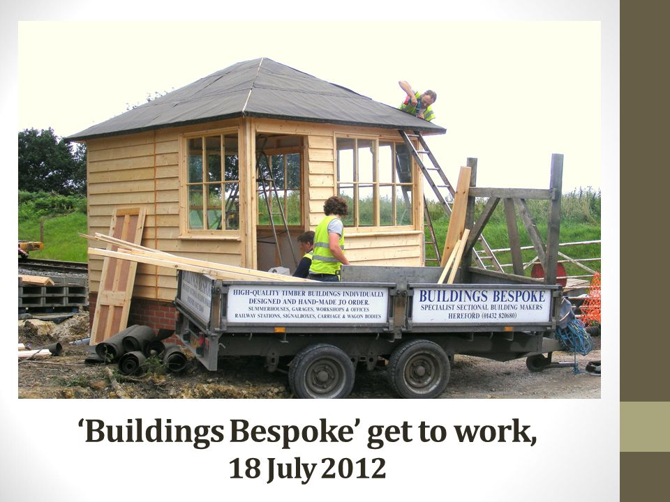 'Buildings Bespoke' get to work, 18 July 2012
