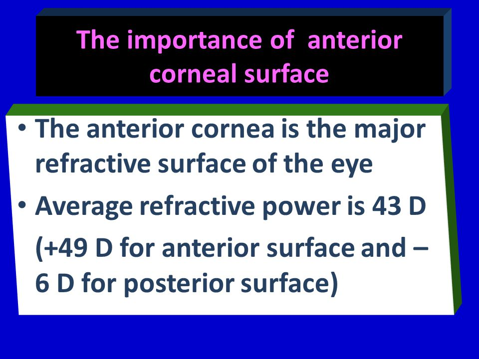 The importance of anterior corneal surface