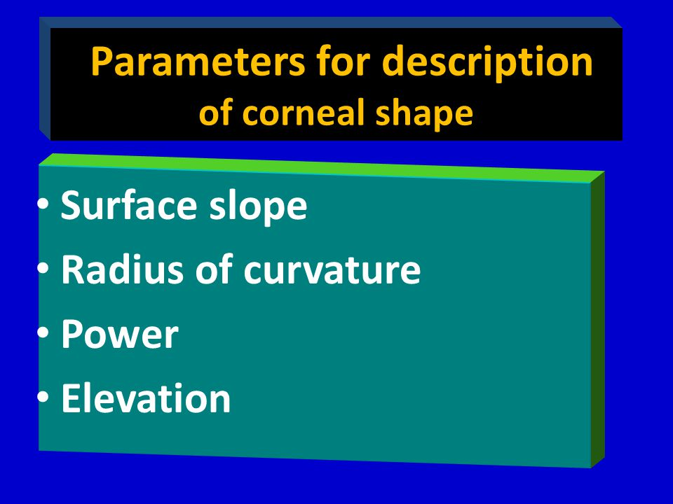 Parameters for description of corneal shape