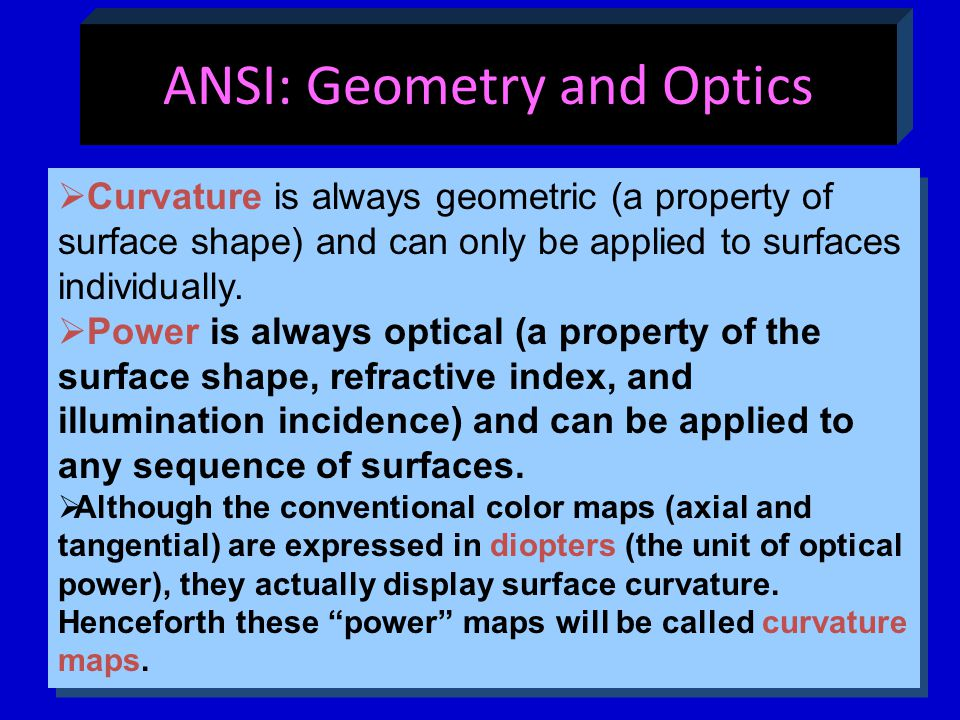 ANSI: Geometry and Optics