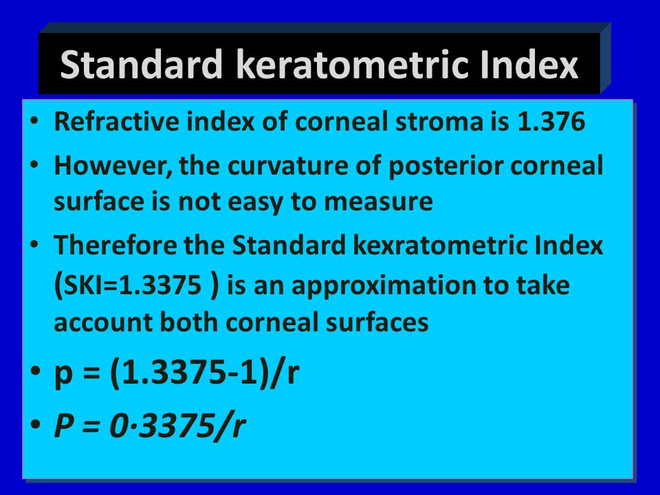 Standard keratometric Index