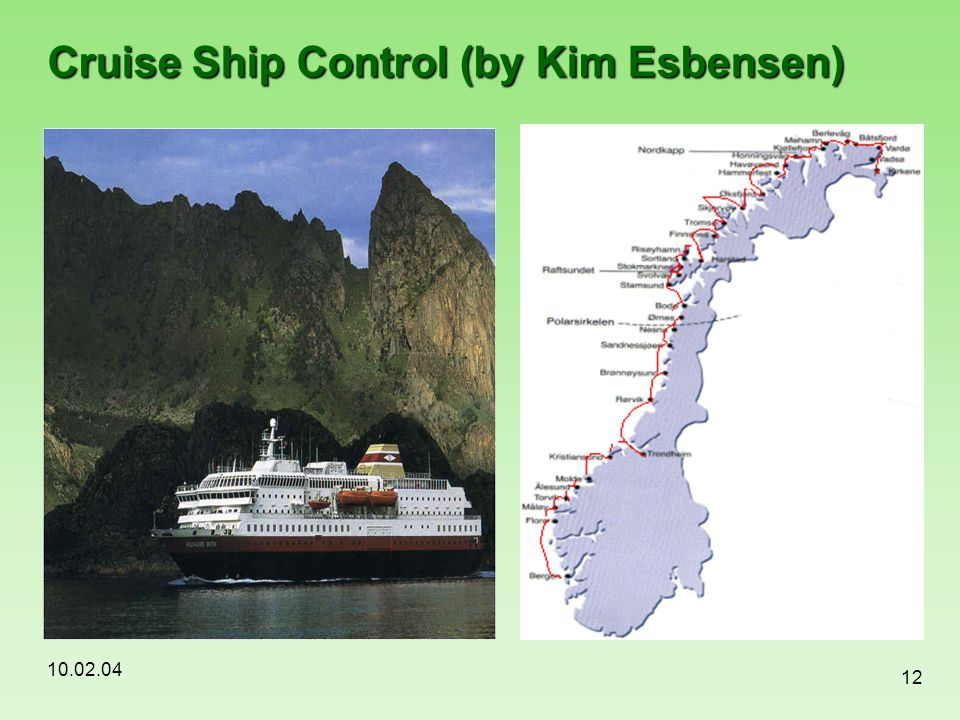 Cruise Ship Control (by Kim Esbensen)