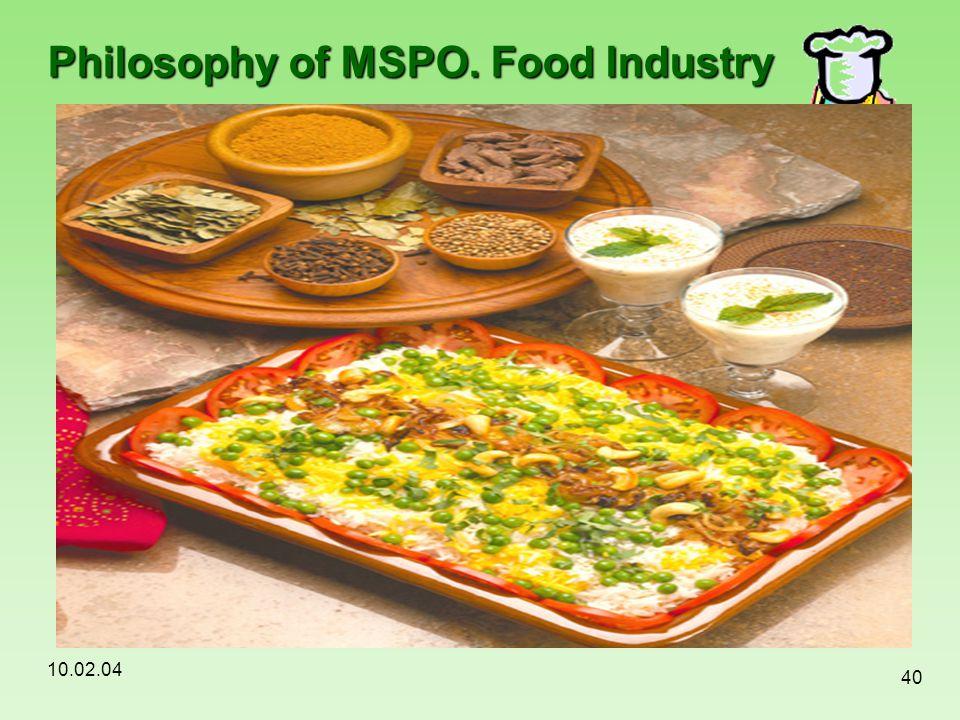Philosophy of MSPO. Food Industry