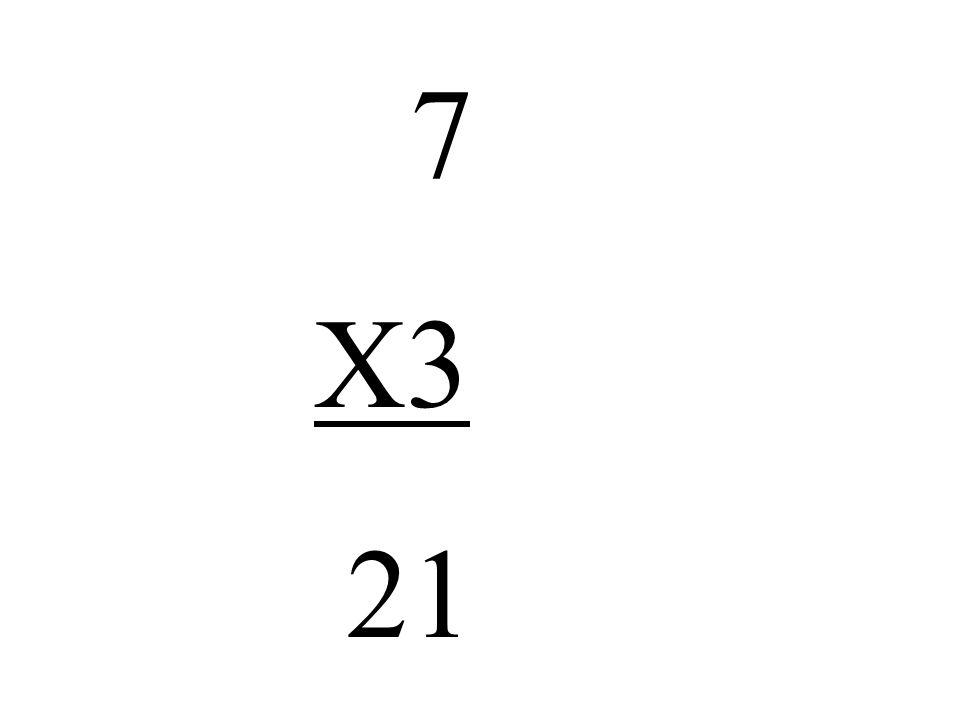 7 X3 21