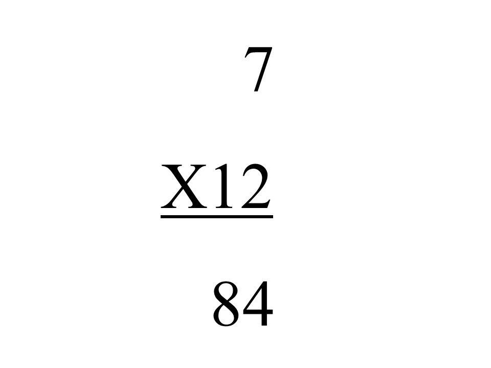 7 X12 84