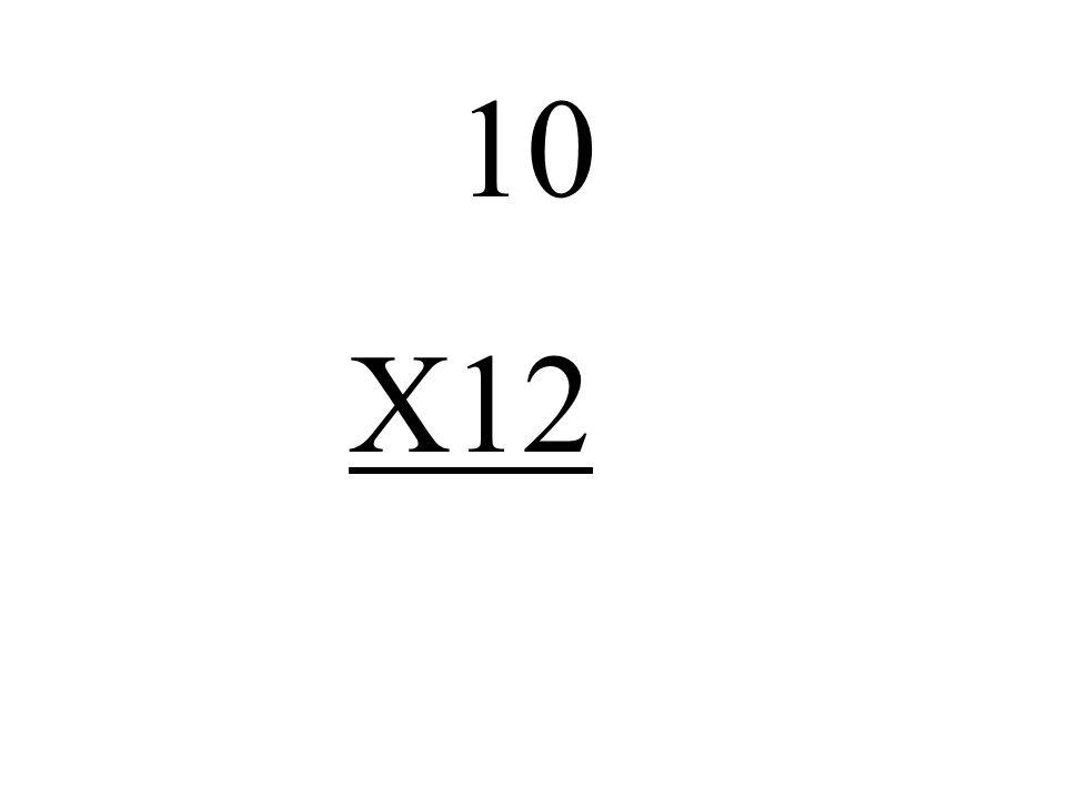 10 X12
