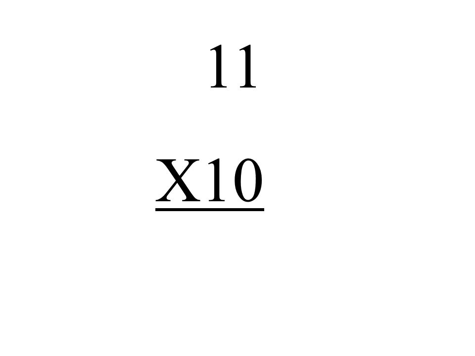 11 X10