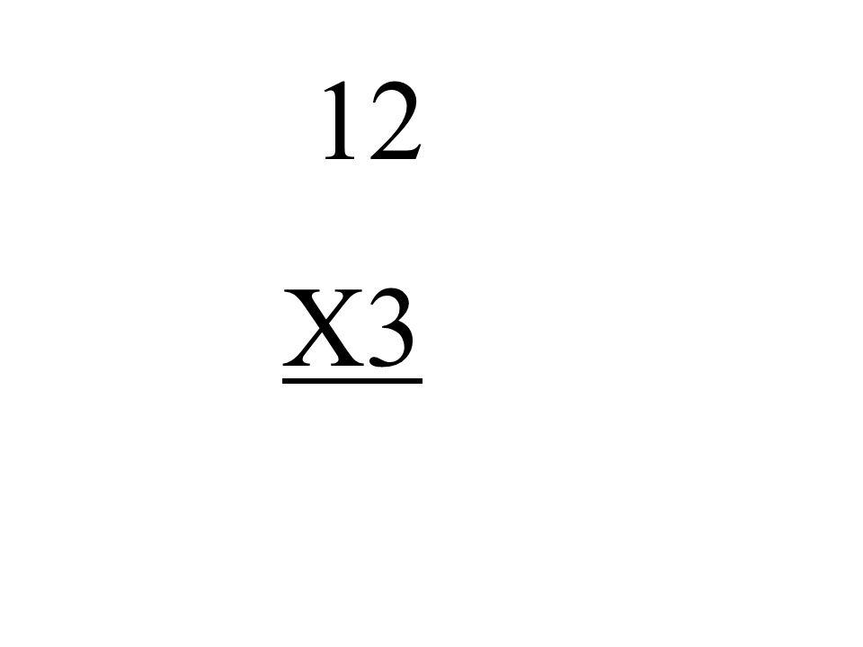 12 X3