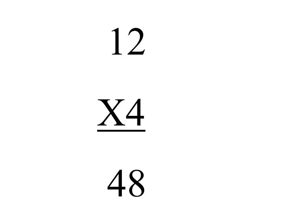 12 X4 48