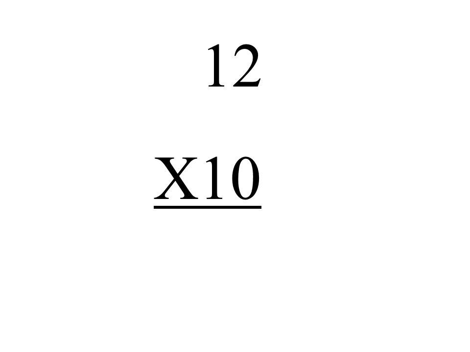 12 X10