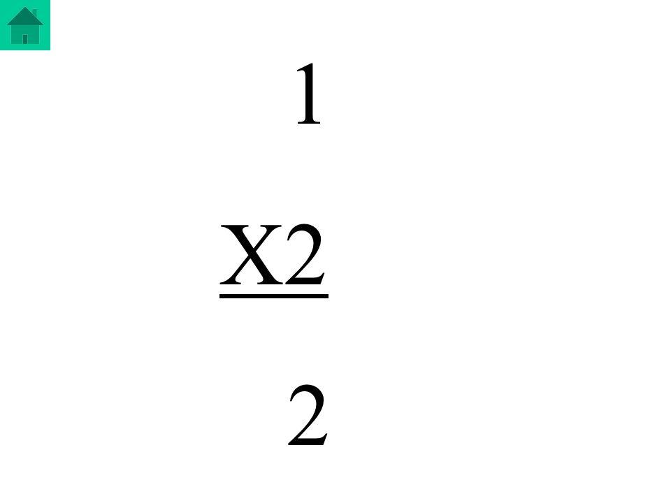 1 X2 2