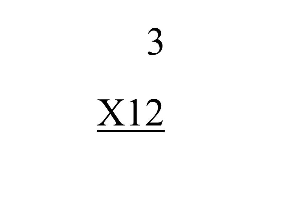 3 X12