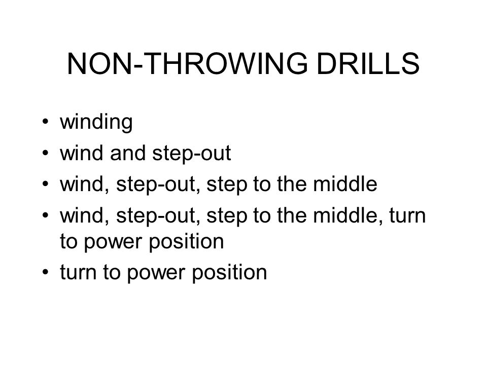 NON-THROWING DRILLS winding wind and step-out
