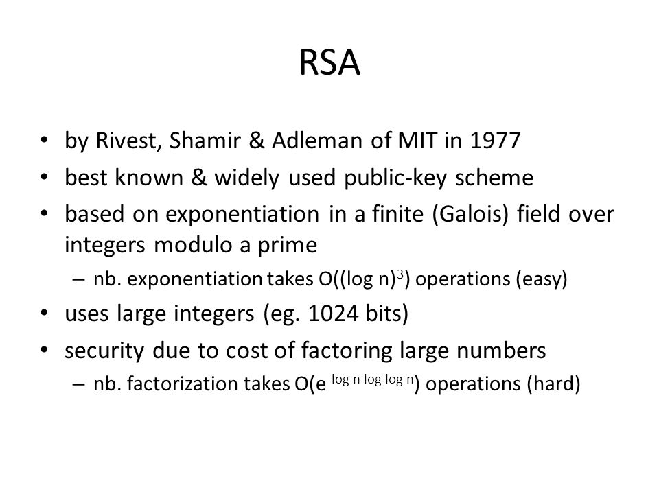 RSA by Rivest, Shamir & Adleman of MIT in 1977