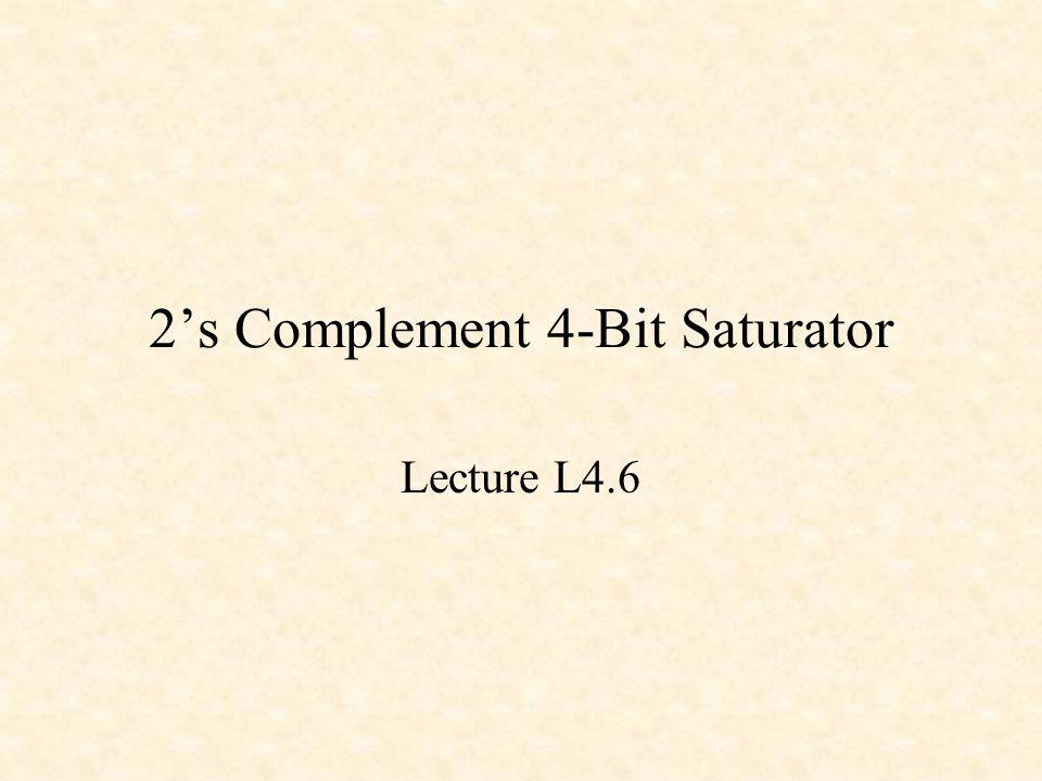 2's Complement 4-Bit Saturator