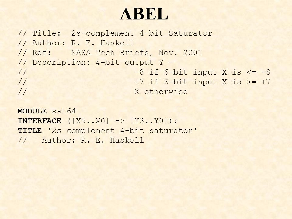 ABEL // Title: 2s-complement 4-bit Saturator // Author: R. E. Haskell