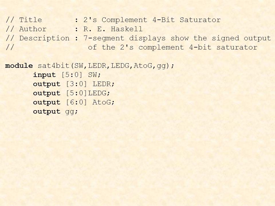 // Title : 2 s Complement 4-Bit Saturator