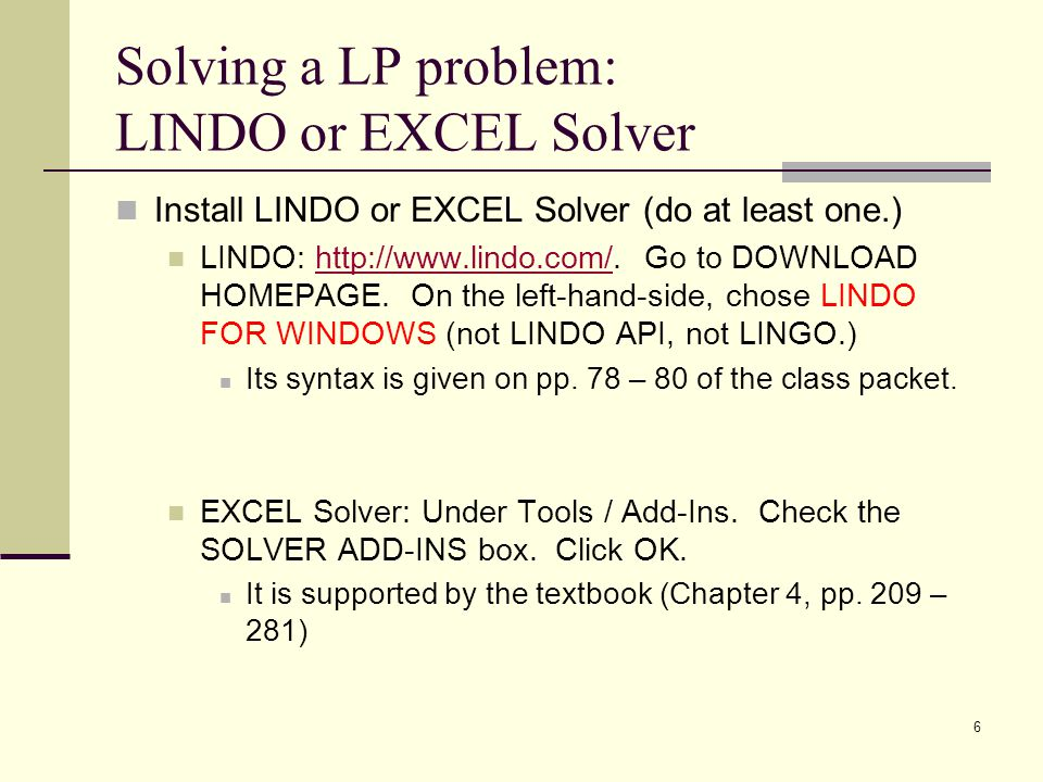 Solving a LP problem: LINDO or EXCEL Solver