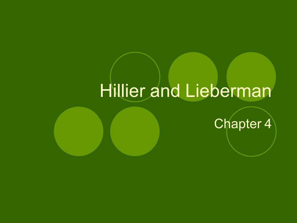 Hillier and Lieberman Chapter 4
