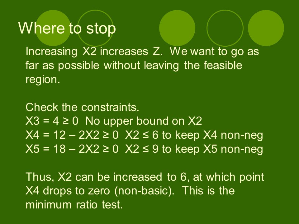 Where to stop Increasing X2 increases Z. We want to go as