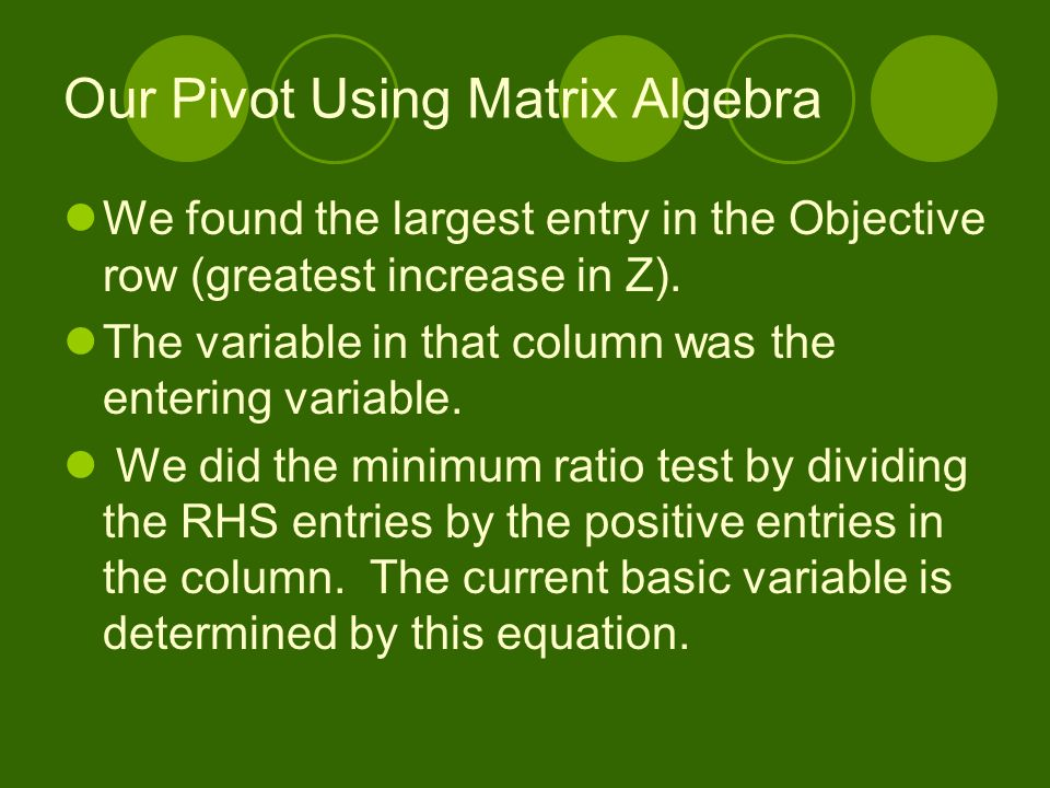 Our Pivot Using Matrix Algebra