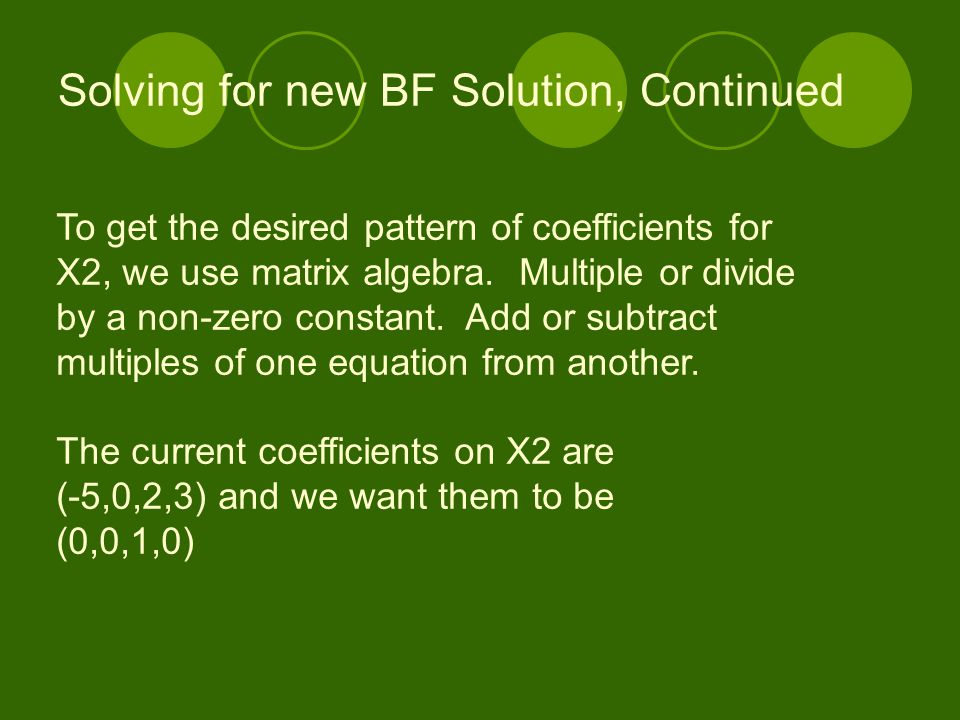 Solving for new BF Solution, Continued