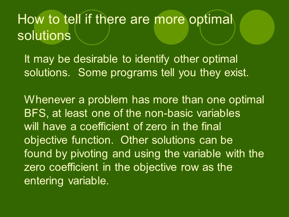 How to tell if there are more optimal solutions