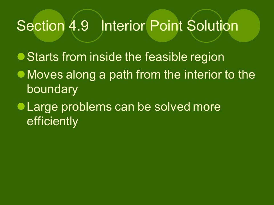 Section 4.9 Interior Point Solution